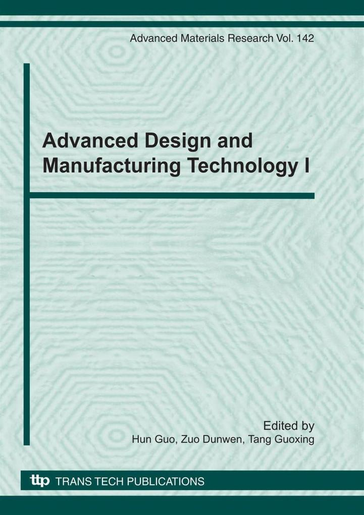 Advanced Design and Manufacturing Technology I ...