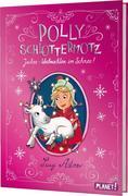 Polly Schlottermotz 5: Juchee - Weihnachten im Schnee!