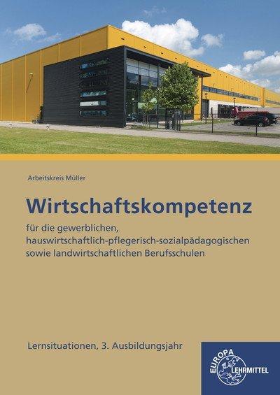 Lernsituationen Wirtschaftskompetenz 3. Ausbild...