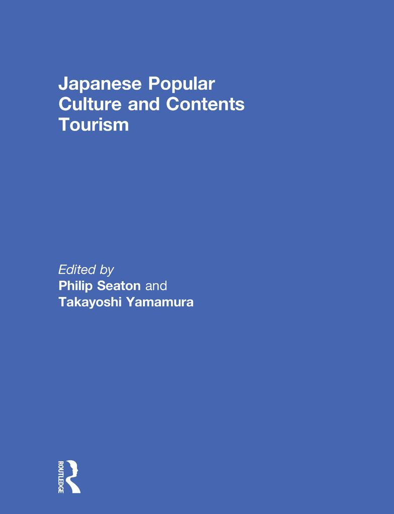 Japanese Popular Culture and Contents Tourism a...