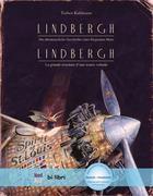 Lindbergh. Kinderbuch Deutsch-Französisch mit MP3-Hörbuch zum Herunterladen