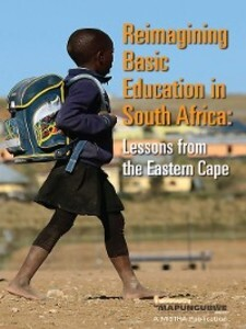 Reimagining Basic Education in South Africa als...