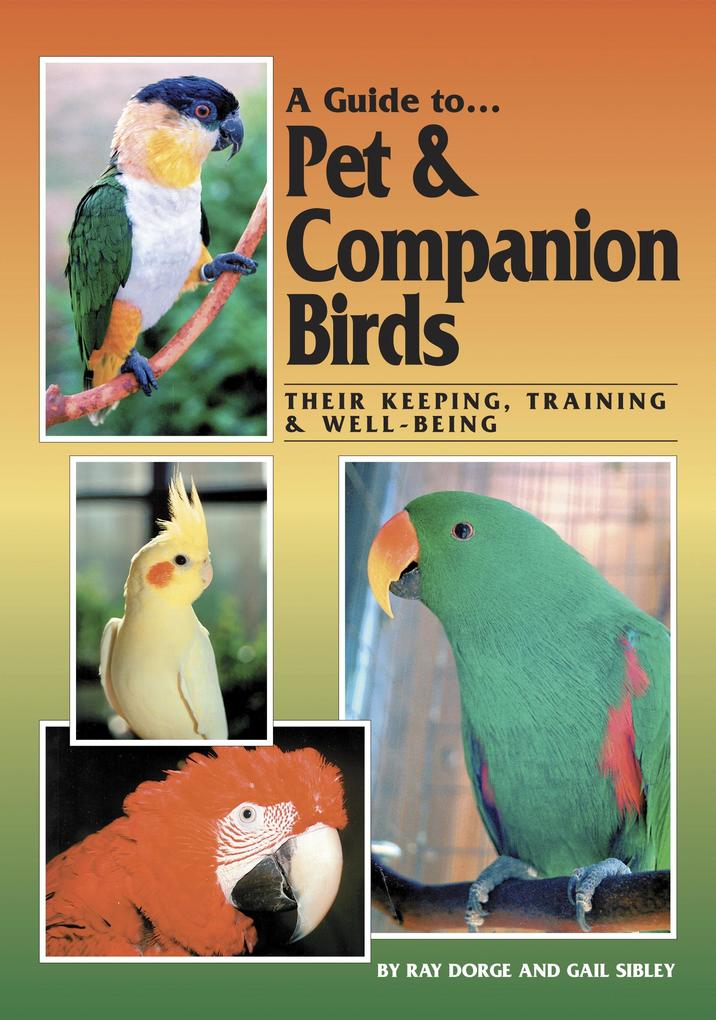 Guide to Pet and Companion Birds als eBook Down...