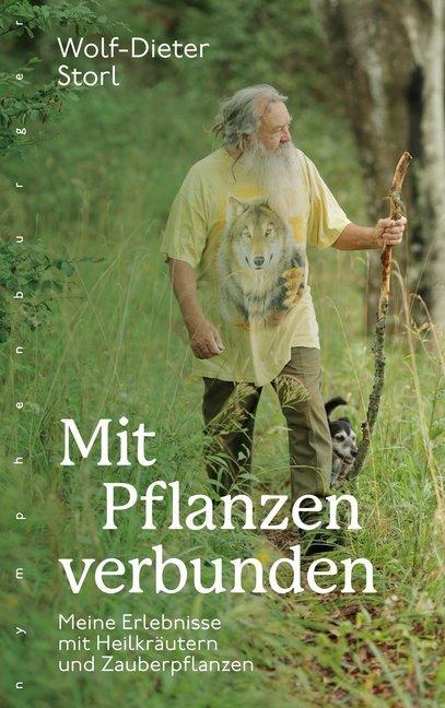 Mit Pflanzen verbunden als Buch von Wolf-Dieter...