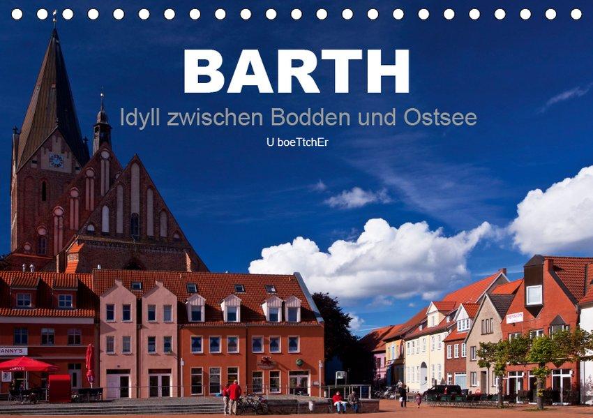 Barth - Idyll zwischen Bodden und Ostsee (Tisch...