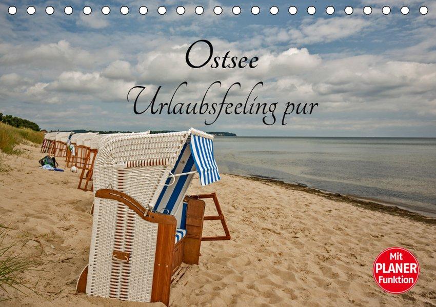 Ostsee Urlaubsfeeling pur (Tischkalender 2019 D...