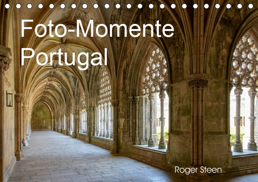 Foto-Momente Portugal (Tischkalender 2019 DIN A...