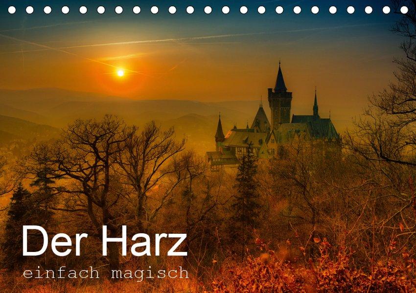 Der Harz einfach magisch (Tischkalender 2019 DI...