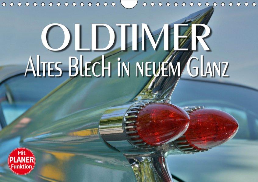 Oldtimer - Altes Blech in neuem Glanz (Wandkale...