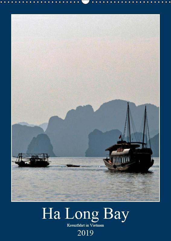 Ha Long Bay, Kreuzfahrt in Vietnam (Wandkalende...