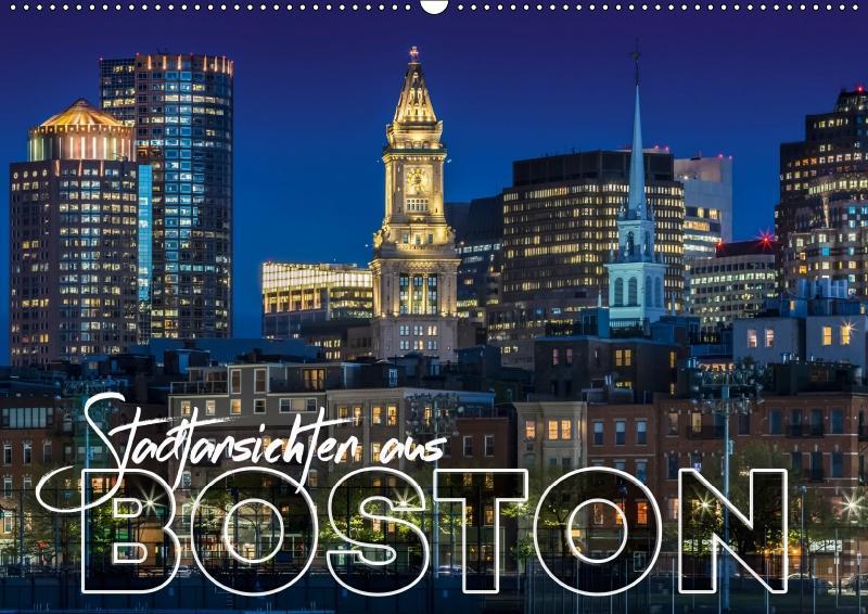 Stadtansichten aus Boston (Wandkalender 2019 DIN A2 quer) als Kalender
