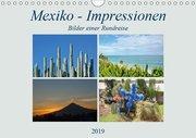 Mexiko - Impressionen (Wandkalender 2019 DIN A4 quer)