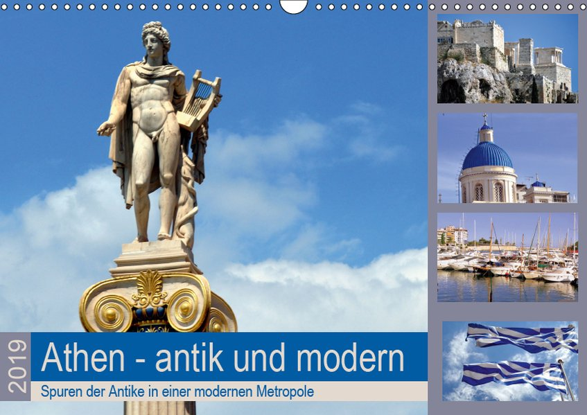 Athen - antik und modern (Wandkalender 2019 DIN...
