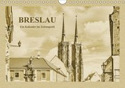 Breslau - Ein Kalender im Zeitungsstil (Wandkalender 2019 DIN A4 quer)