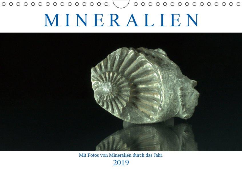 Mineralien (Wandkalender 2019 DIN A4 quer)