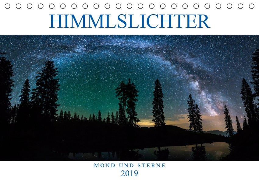 Himmelslichter - Mond und Sterne (Tischkalender...