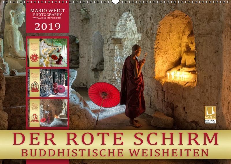 DER ROTE SCHIRM - BUDDHISTISCHE WEISHEITEN (Wandkalender 2019 DIN A2 quer) als Kalender