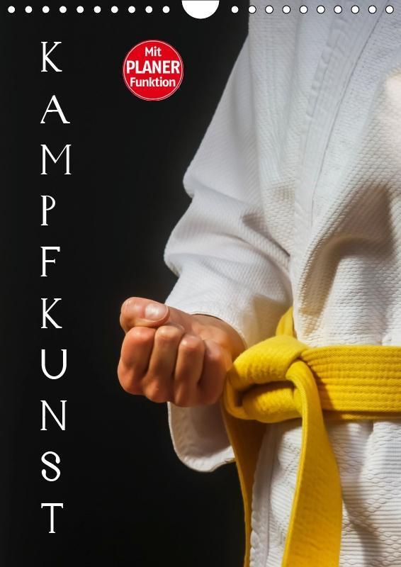 Kampfkunst (Wandkalender 2019 DIN A4 hoch)