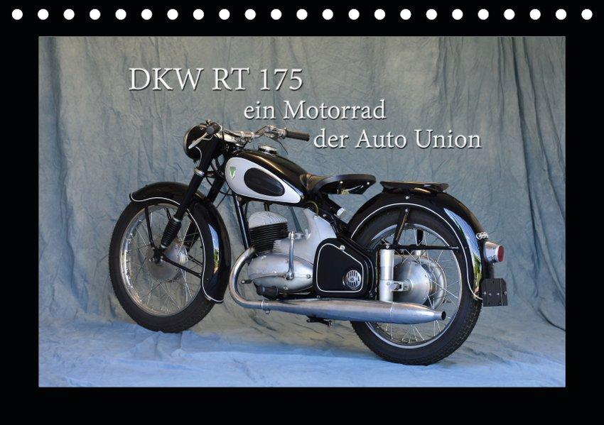 DKW RT 175 - Ein Motorrad der Auto Union (Tisch...