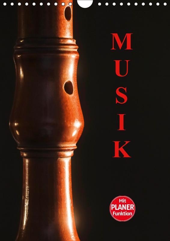 Musik (Wandkalender 2019 DIN A4 hoch)