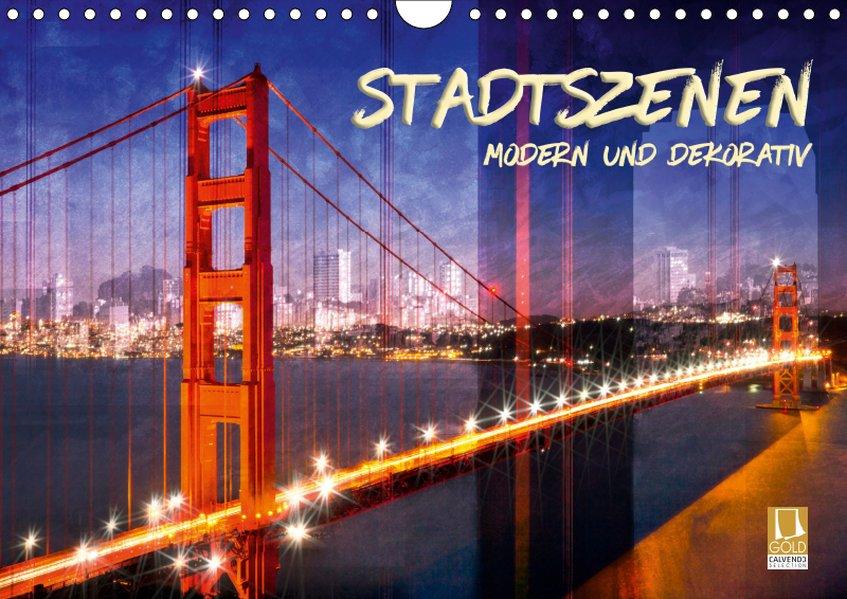 STADTSZENEN Modern und dekorativ (Wandkalender ...