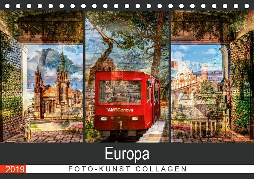 Europa Foto-Kunst Collagen (Tischkalender 2019 ...