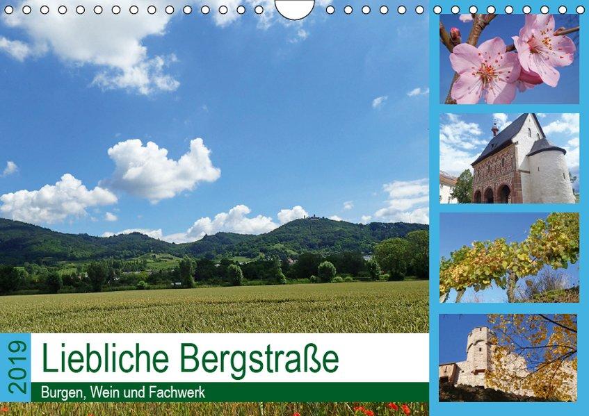 Liebliche Bergstraße - Burgen, Wein und Fachwer...