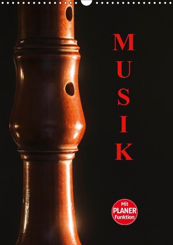 Musik (Wandkalender 2019 DIN A3 hoch)