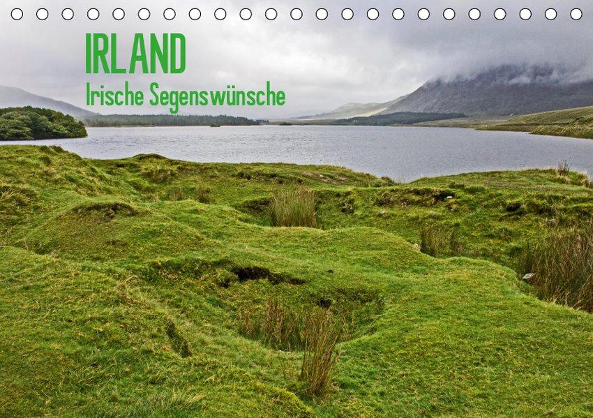 Irland - Irische Segenswünsche (Tischkalender 2019 DIN A5 quer) als Kalender