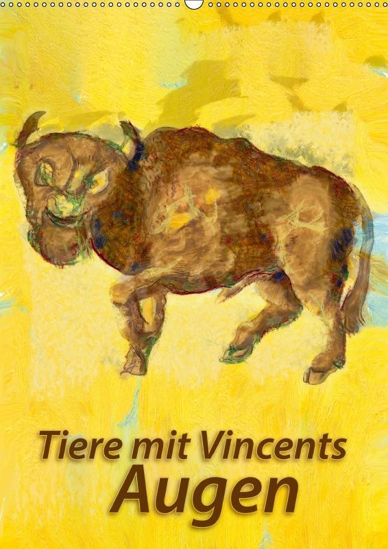 Tiere mit Vincents Augen (Wandkalender 2019 DIN...