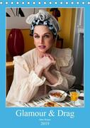 Glamour & Drag (Tischkalender 2019 DIN A5 hoch)