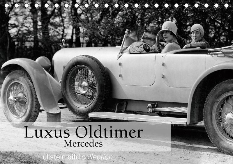 Luxus Oldtimer - Mercedes (Tischkalender 2019 D...