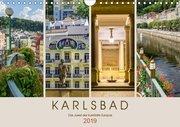 KARLSBAD Das Juwel der Kurstädte Europas (Wandkalender 2019 DIN A4 quer)