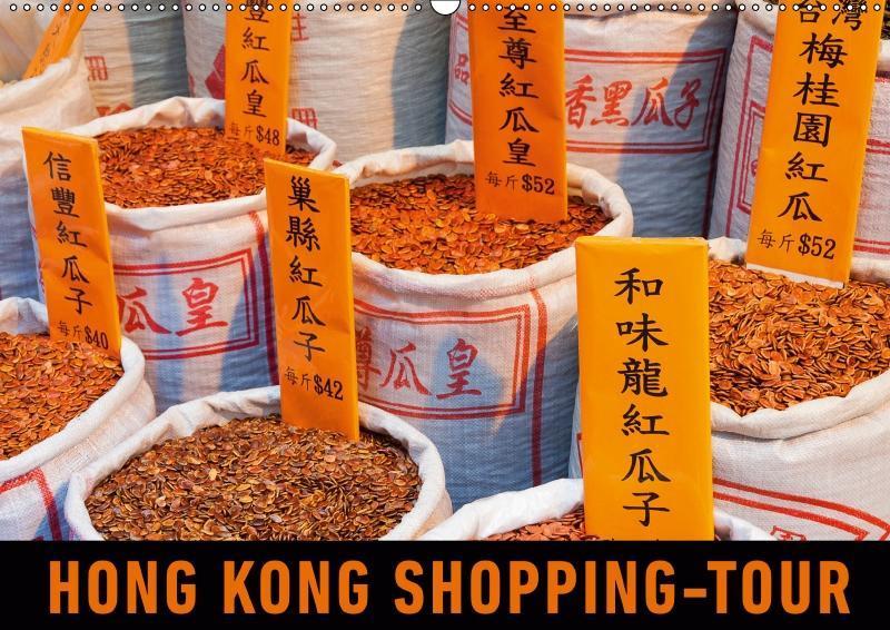 Hong Kong Shopping-Tour (Wandkalender 2019 DIN ...