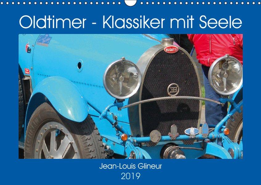 Oldtimer - Klassiker mit Seele (Wandkalender 20...