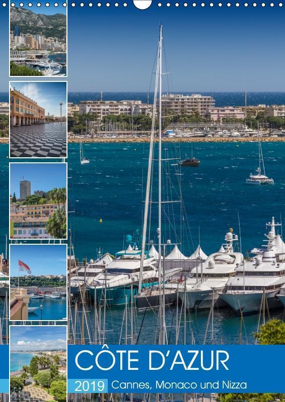 CÔTE D'AZUR Cannes, Monaco und Nizza (Wandkalender 2019 DIN A3 hoch) als Kalender