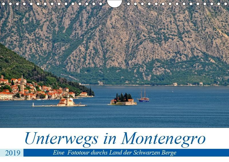 Unterwegs in Montenegro (Wandkalender 2019 DIN ...