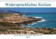 Widersprüchliches Sizilien (Wandkalender 2019 DIN A4 quer)