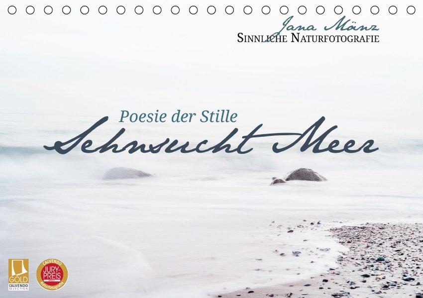 Sehnsucht Meer - Poesie der Stille (Tischkalend...