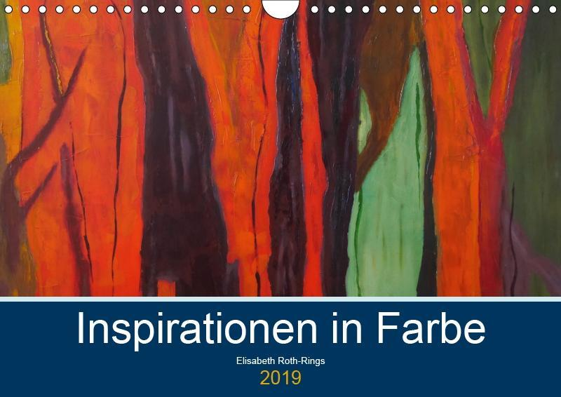 Inspiration in Farbe (Wandkalender 2019 DIN A4 ...