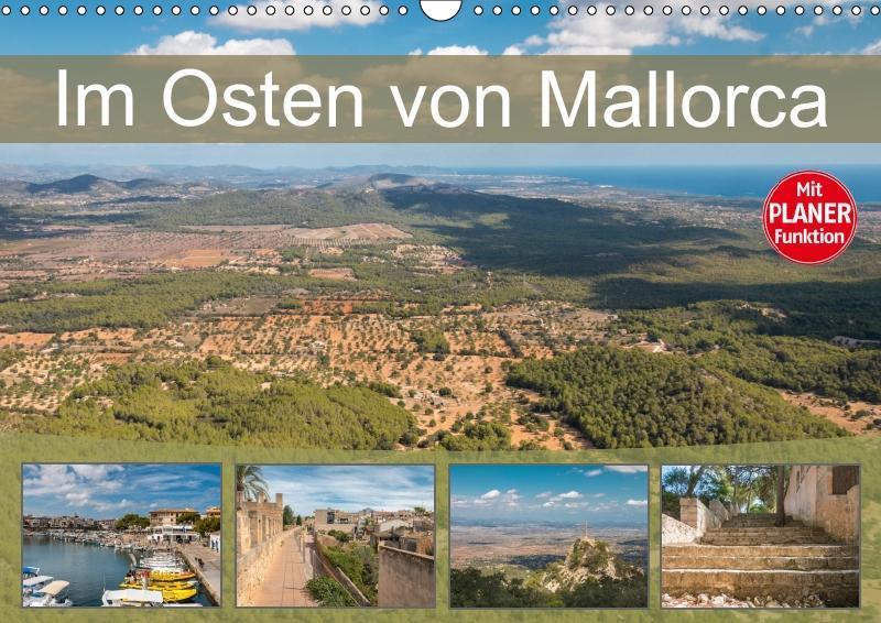 Im Osten von Mallorca (Wandkalender 2019 DIN A3...