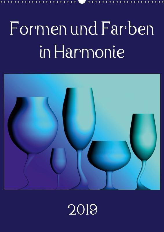 Formen und Farben in Harmonie (Wandkalender 201...