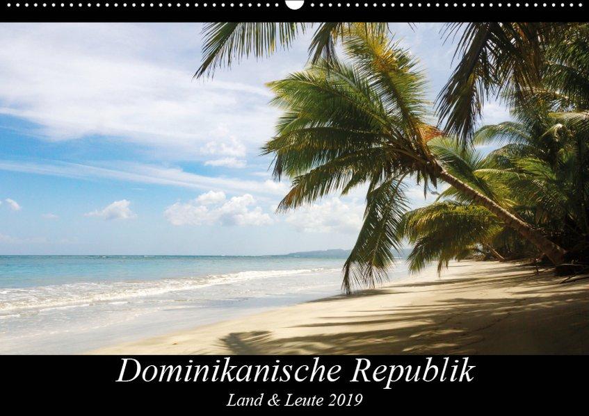 Dominikanische Republik Land & Leute (Wandkalen...