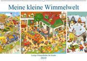 Meine kleine Wimmelwelt (Wandkalender 2019 DIN A2 quer)