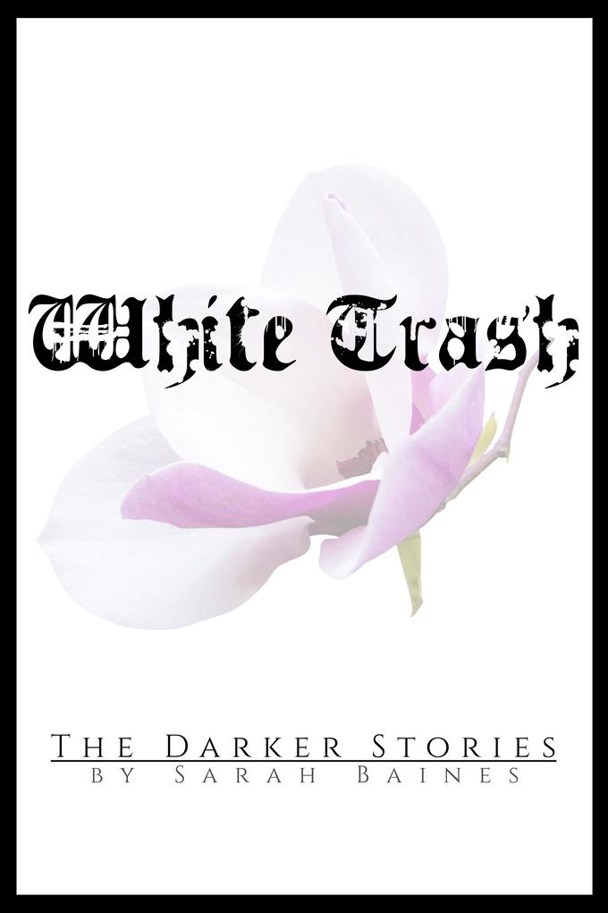 White Trash als eBook