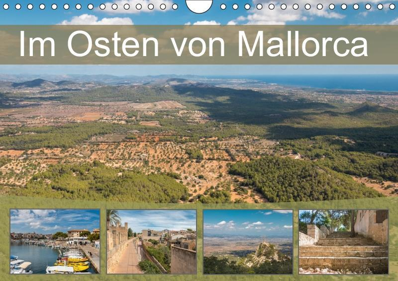 Im Osten von Mallorca (Wandkalender 2019 DIN A4...