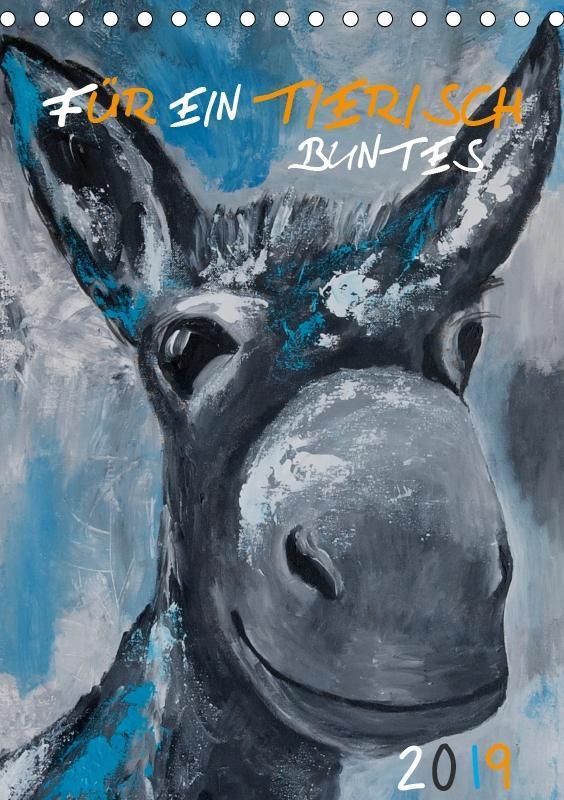 Für ein tierisch buntes 2019 (Tischkalender 201...