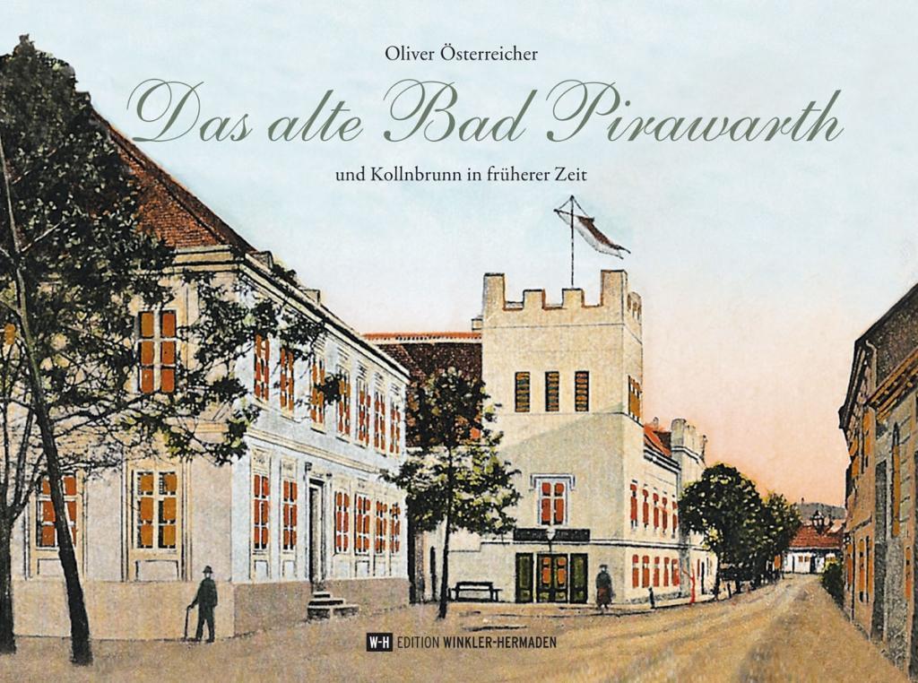 Das alte Bad Pirawarth als Buch