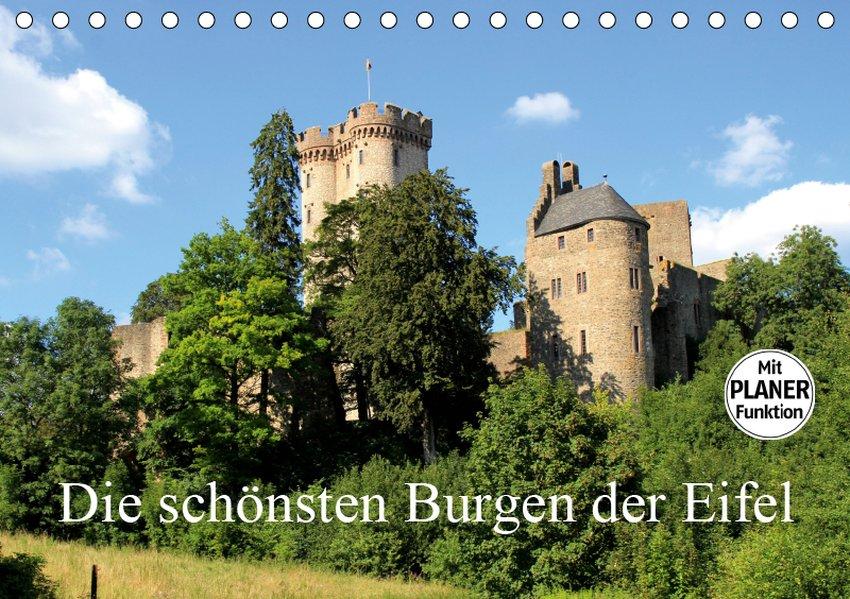 Die schönsten Burgen der Eifel (Tischkalender 2...