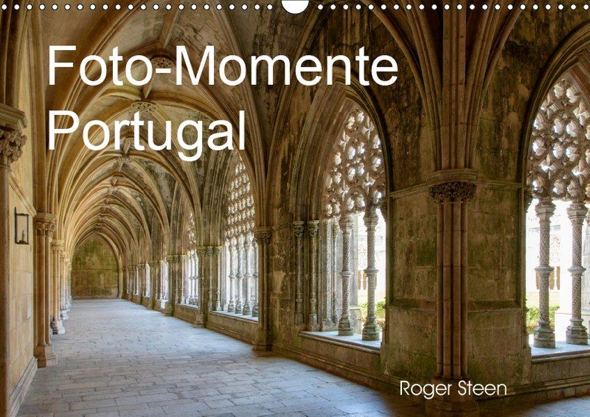 Foto-Momente Portugal (Wandkalender 2019 DIN A3...